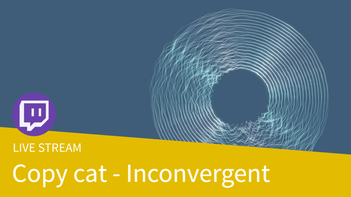 Copy cat with cables – Inconvergent – Blog post with patches